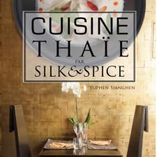Cuisine Thaïe signée Yuphen Sianghen